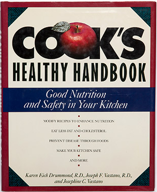 Cook's Healthy Handbook: Good Nutrition and Safety in Your Kitchen